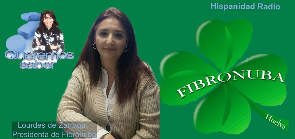 Queremos Saber 19-06-2020 Lourdes de Zarraga, Presidenta de FibrOnuba Huelva