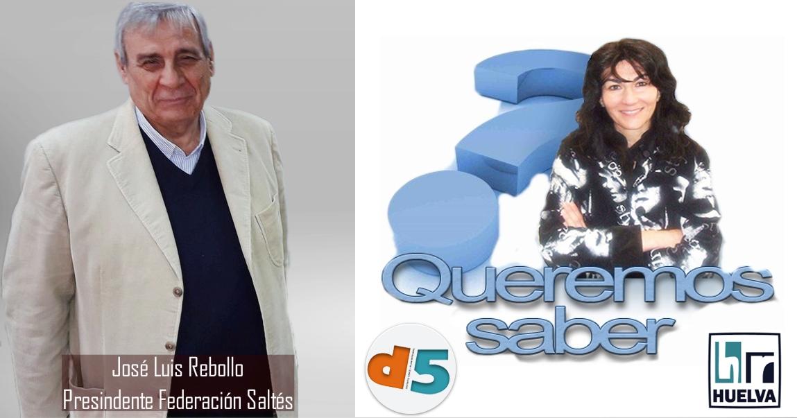 Queremos Saber 23-06-2020 Federación de Asociaciones de Vecinos Saltés, José Luis Rebollo