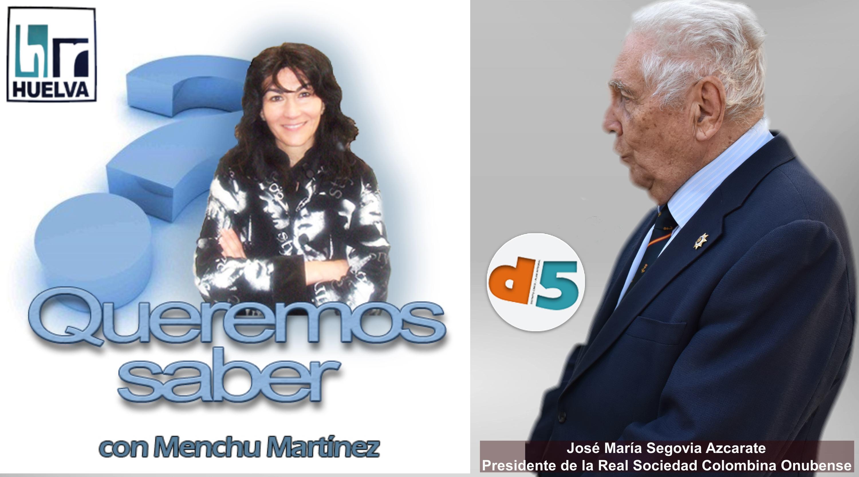 Queremos Saber 25-06-2020 D. José María Segovia, Presidente de la Real Sociedad Colombina Onubense
