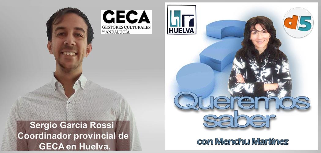 Queremos Saber 25-06-2020 Sergio García Rossi, Coordinador provincial de GECA en Huelva