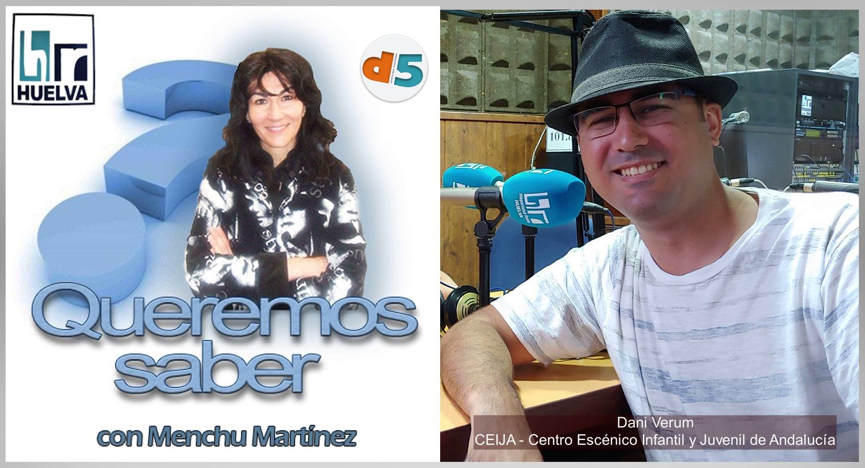 Queremos Saber 29-06-2020 Dani Verum, CEIJA - Centro Escénico Infantil y Juvenil de Andalucía