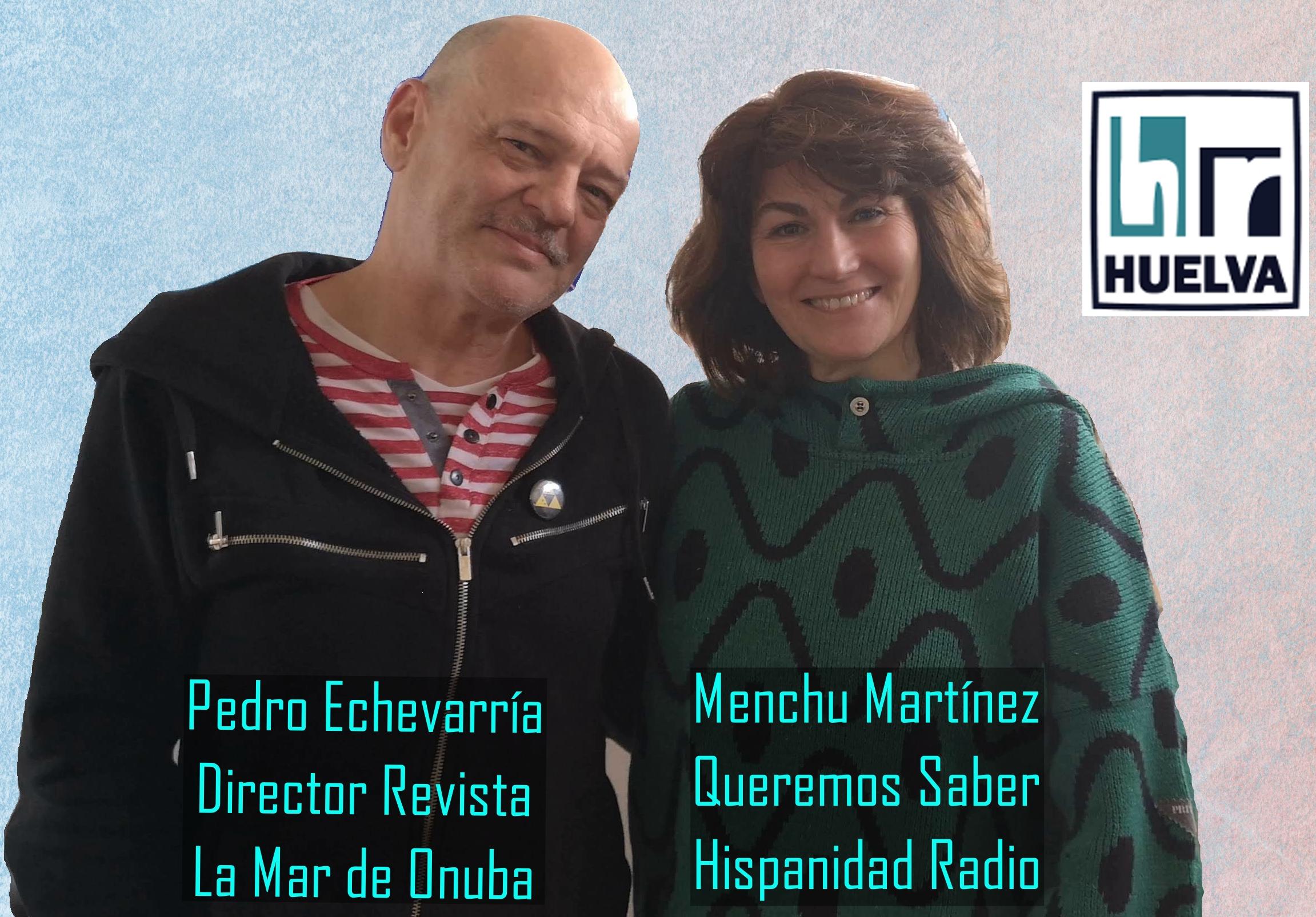 Queremos Saber 01-07-2020 Pedro Echevarría, Revista Digital La Mar de Onuba