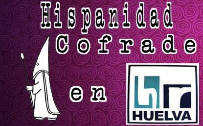 Hispanidad Cofrade 02-04-2018